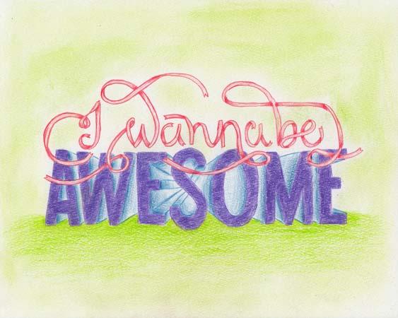 I Wannabe Awesome